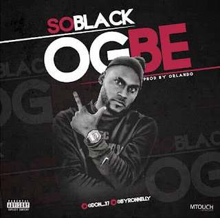 "Most Anticipated Song Of The Year, 'Ogbe"" by Soblack Dropping soon"