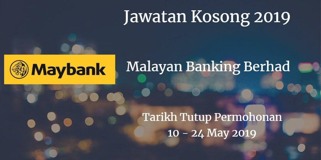 Jawatan Kosong Maybank 10 - 24 May 2019