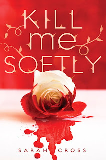 Killme Softly – Sarah Cross