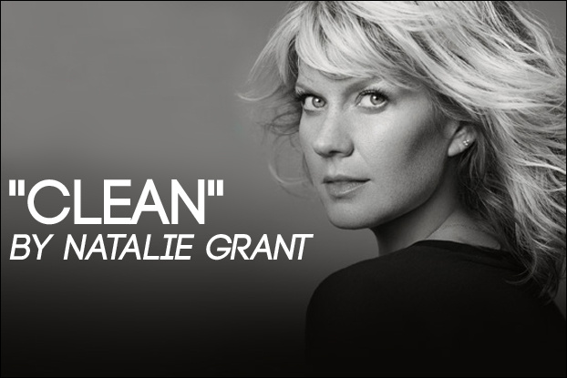 Natalie Grant - Clean Lyrics