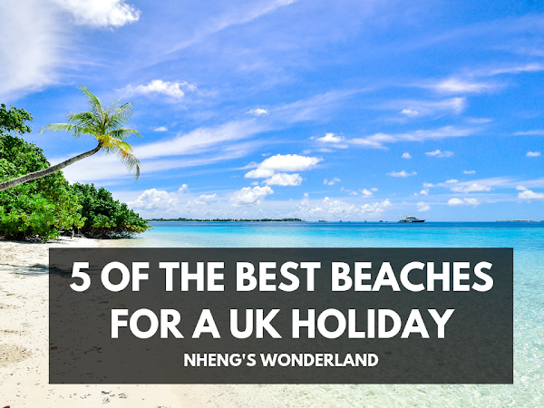 5 of the Best Beaches for a UK Holiday