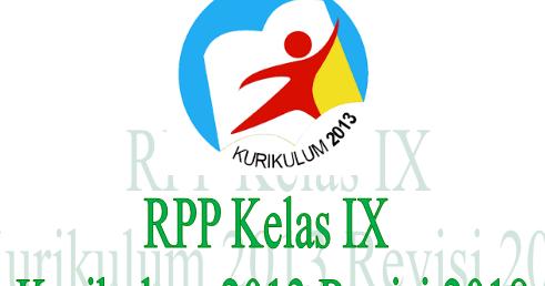 RPP Seni Budaya Kelas IX Kurikulum 2013 Revisi 2018 ...