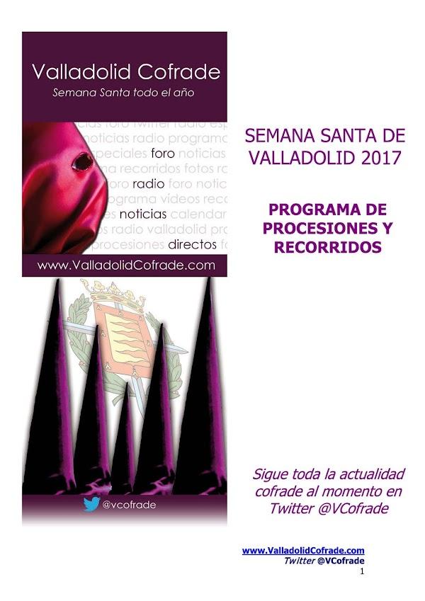 Programa, Horario e Itinerarios Semana Santa Valladolid 2017