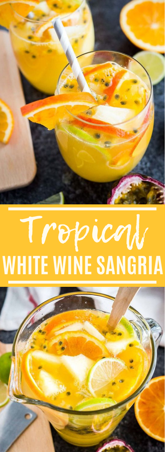 Tropical White Wine Sangria #drink #summer