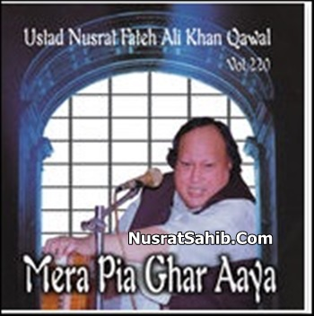 Mera Piya Ghar Aaya Lyrics Translation in English Nusrat Fateh Ali Khan [NusratSahib.Com]