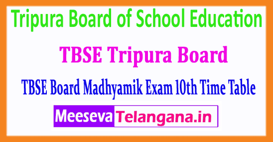 TBSE Tripura Board 10th Secondary School Certificate Madhyamik 10th Time Table