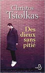 Des dieux sans pitié – Christos Tsiolkas