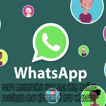 Cara Mengetahui Siapa Saja yang Membaca Postingan Anda di Grup WhatsApp