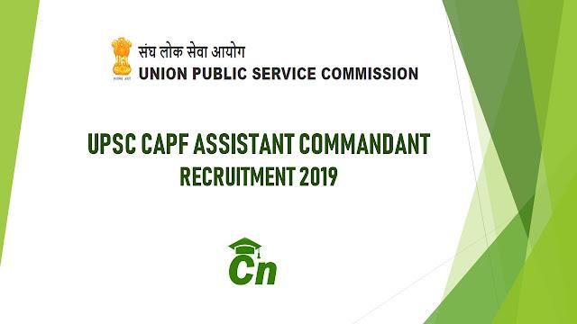 UPSC recruitment, CAPF, Assistant Commandant, Government Job, Careerneeti
