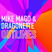 Mike Mago & Dragonette Outlines Lyrics