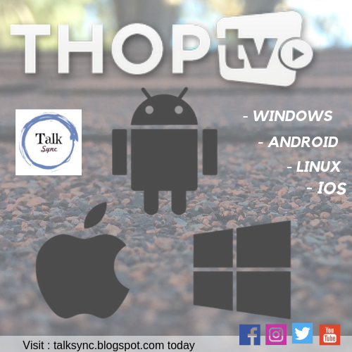 How to watch free LIVE TV on Laptop | PC | Desktop - ThopTV - Talk Sync