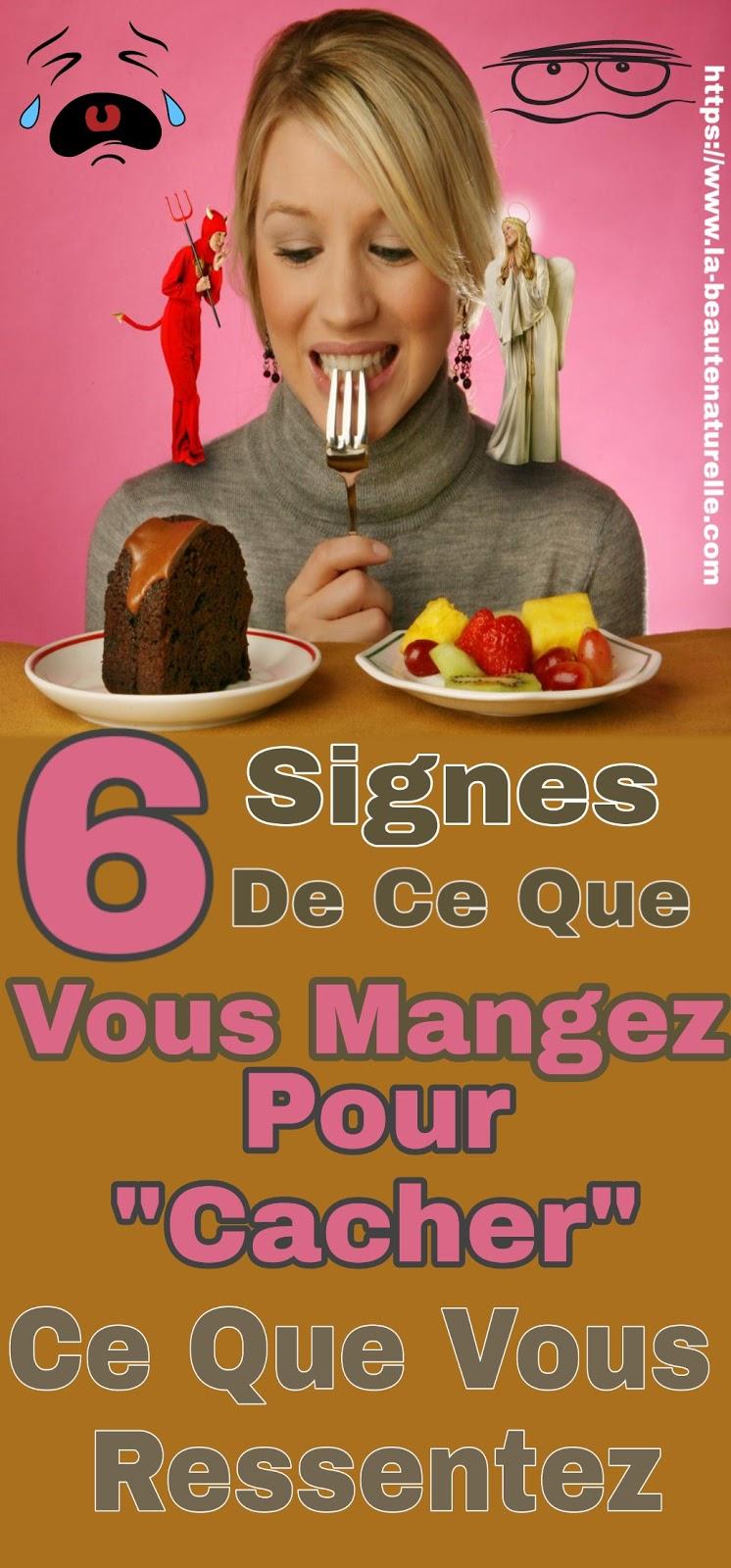 """6 Signes De Ce Que Vous Mangez Pour """"Cacher"""" Ce Que Vous Ressentez"""