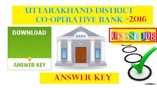 uttarakhand district cooperative bank clerk answer key 2016