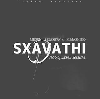 Mesen Selekta Ft. M.Mashindo - Sxavathi