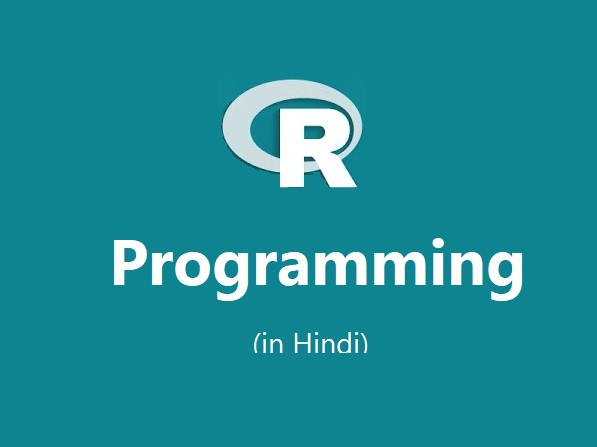 R Programming - Features and Comparison in Hindi (Data