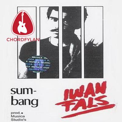 Lirik dan Chord Kunci Gitar Jendela Kelas Satu - Iwan Fals