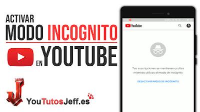 como activar modo incognito en youtube