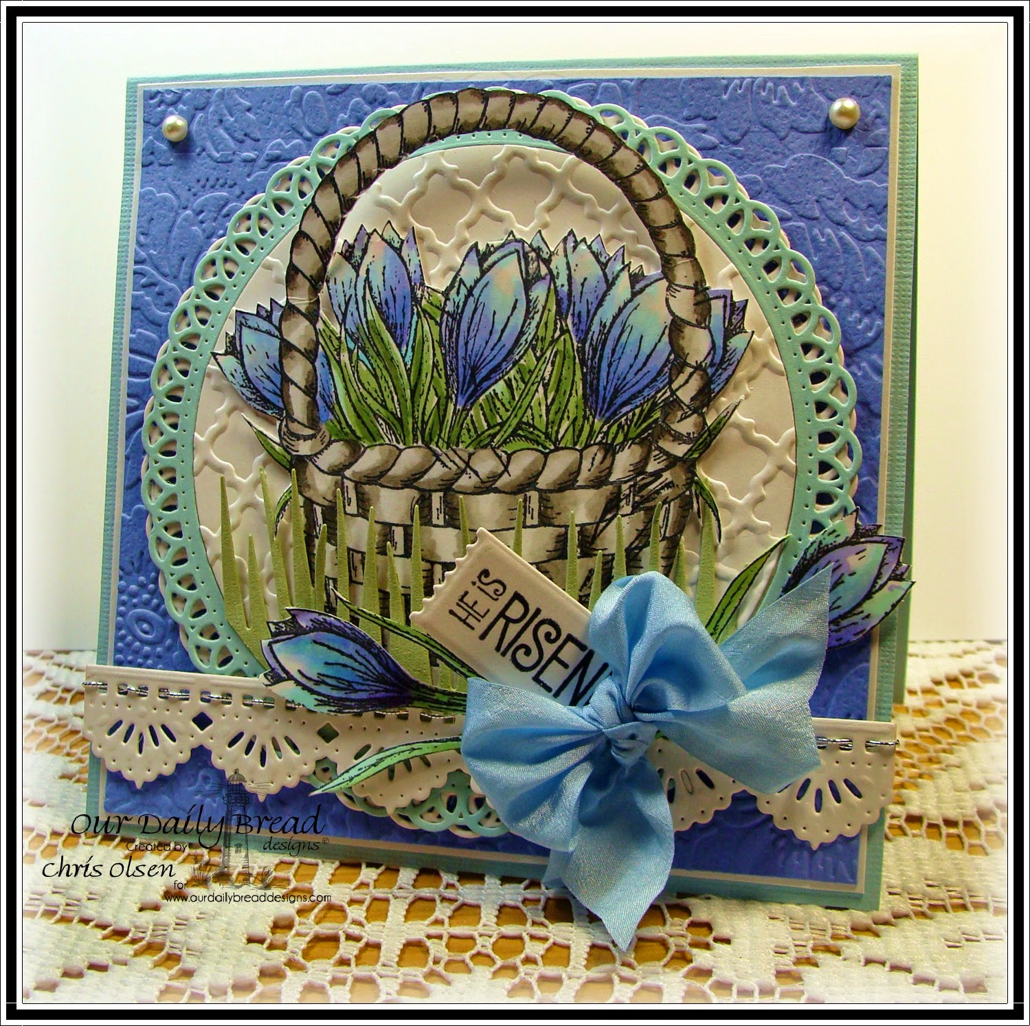 Our Daily Bread Designs, The Lord is Risen, Basket of Blessings, Happy Resurrection Day, Mini Tag dies, Beautiful Borders die, grass dies, designed by Chris Olsen