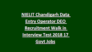 NIELIT Chandigarh Data Entry Operator DEO Recruitment Walk in Interview Test 2018 17 Govt Jobs