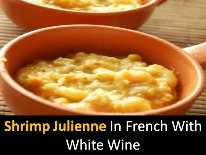 Shrimp julienne in French with white wine