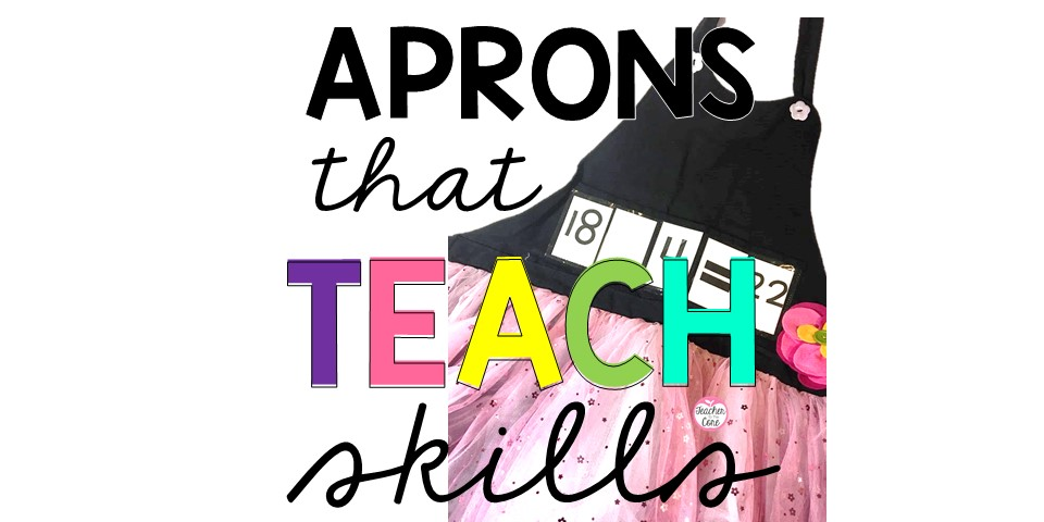 These aprons easily help you teach skills!