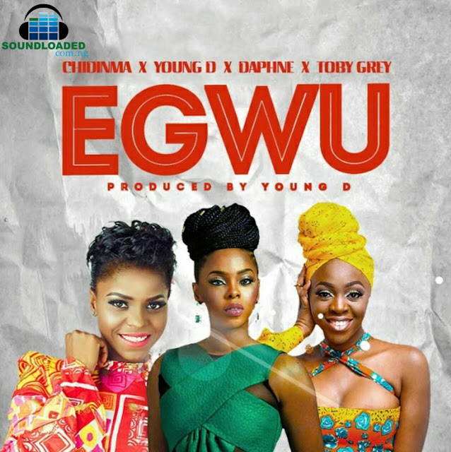 "Nigerian singer, Chidinma drops a sure dancing tune titled ""Egwu"" (It simply translate to Dance in Igbo dialect), on this one she features Toby Grey, Cameroonian female singer, Daphne and Young D.   The song was produced by renowned hitmaker, Young D."