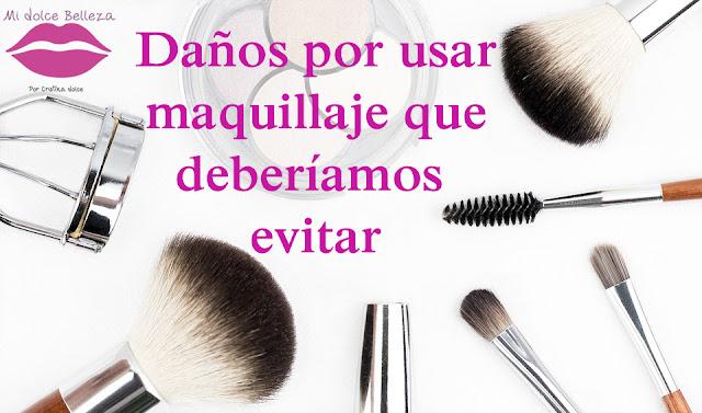 Daños por usar maquillaje que deberíamos evitar
