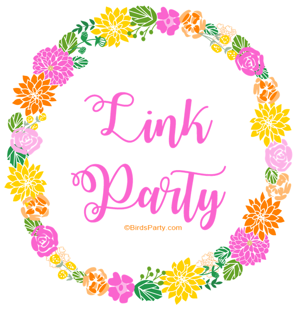 Your Party Ideas | Link Party #1 - link up your party ideas, party recipes and party DIY crafts to inspired and get inspired for your next celebration at Blog.BirdsParty.com @BirdsParty