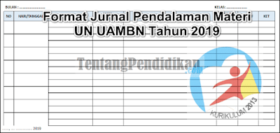 Download contoh Format Jurnal Pendalaman Materi UN UAMBN Tahun 2019