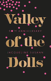 https://www.goodreads.com/book/show/27070076-valley-of-the-dolls-50th-anniversary-edition