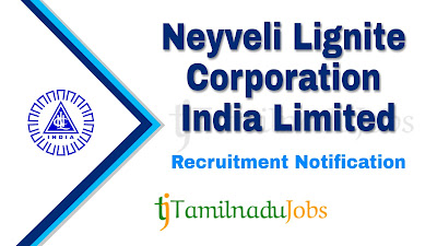 NLC Recruitment 2019, NLC Recruitment Notification 2019, Latest NLC Recruitment Update, central govt jobs