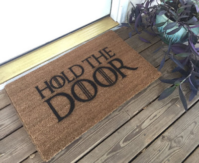 Hold the Door Mat from Game of Thrones | Tomes and Tequila Blog
