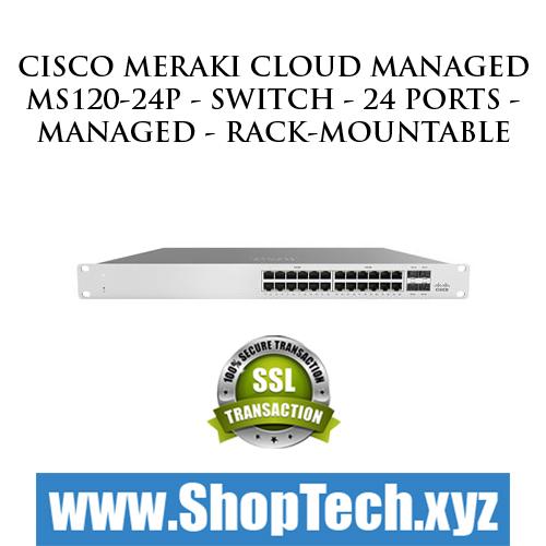 Cisco Meraki Cloud Managed MS120-24P - Switch
