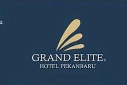 Lowongan Kerja Grand Elite Hotel Pekanbaru Mei 2019