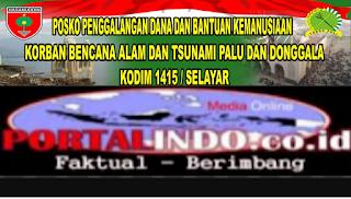 Peduli Gempa Dan Tsunami Donggala Kodim 1415 Selayar Buka Posko Penggalangan Dana Portalindo Media