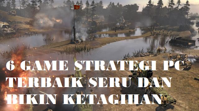 6 Game Strategi PC Terbaik Ringan dan Seru