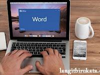 3 Kiat Memoles Tulisan Bahasa Inggris Kamu dengan Bantuan Microsoft Word
