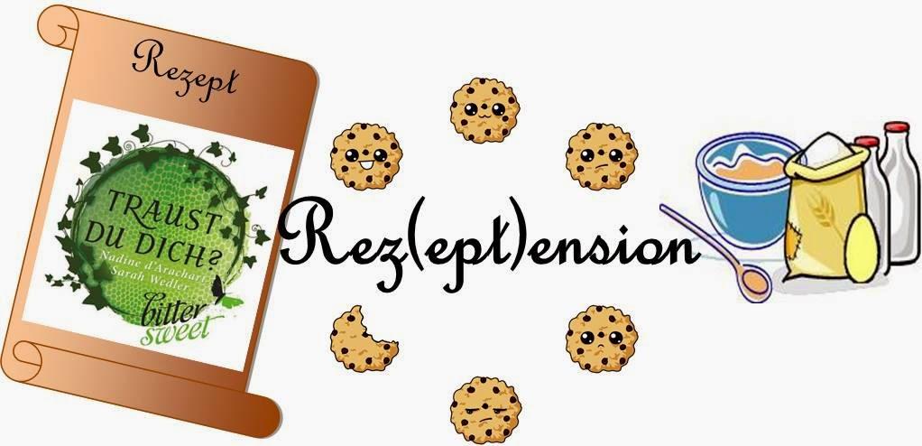 http://nusscookies-buecherliebe.blogspot.de/2015/03/rezeptension-traust-du-dich-von-nadine.html