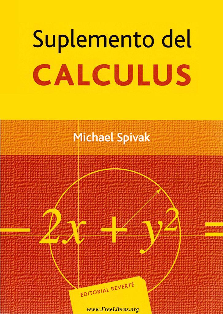 Suplemento del cálculo infinitesimal calculus – Michael Spivak