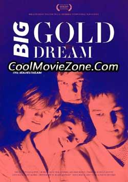 Big Gold Dream (2015)