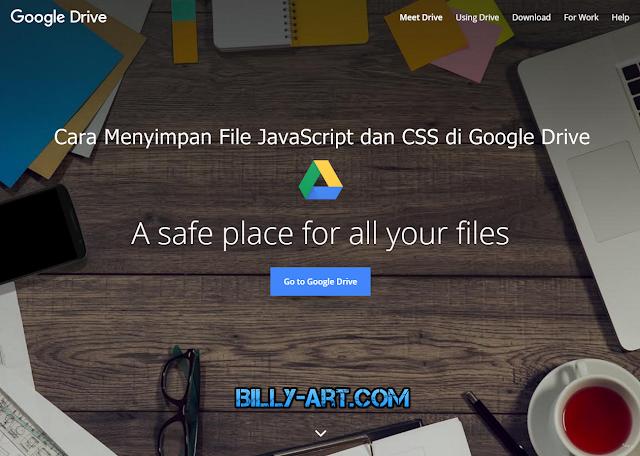 Cara Menyimpan (Hosting) File JavaScript dan CSS di Google Drive
