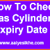 How To Check LPG Gas Cylinder Expiry Date?LPG Gas cylinder Ki Expiry Date Kaise Pata Kare?