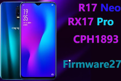 Firmware & Tool Oppo R17 Neo / RX17 Neo / AX7 Pro CPH1893 ofp / QFIL File