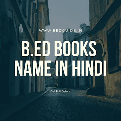 9 Best B.ed Books Name in Hindi for 1st Year Students (Sample)