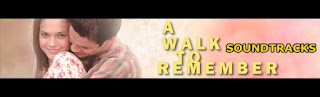 a walk to remember soundtracks-uzaktaki anilar muzikleri