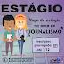 Prazo de inscrição para estágio em Jornalismo na Univasf foi prorrogado
