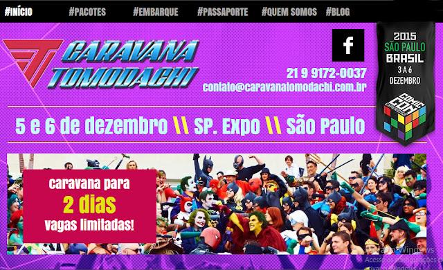 cLIQUE E CONFIRA O NOVO SITE DA CARAVANA TOMODACHI RUMO AO COMIC CON EXPERIENCE 2015!