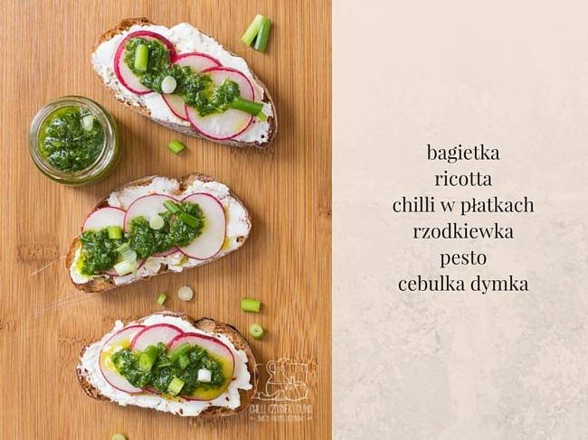 Bruschetta z ricottą, rzodkiewką i pesto/ Chilli, Czosnek i Oliwa
