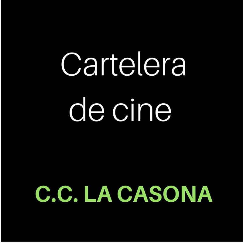 Cartelera de cine viernes 04 08 17 la casona miraquealtos - Cartelera de cine artesiete las terrazas ...