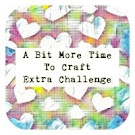 a bit more time to craft extra